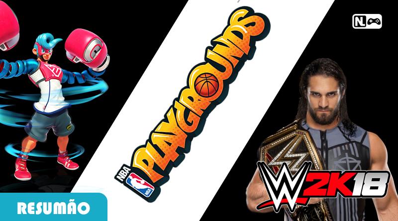 Resumão: WWE 2K18 no Switch, Muitas Atualizações e Mario Kart em VR