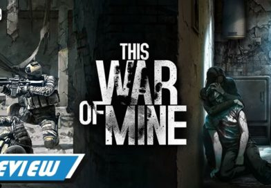 [REVIEW] This War of Mine: Complete Edition
