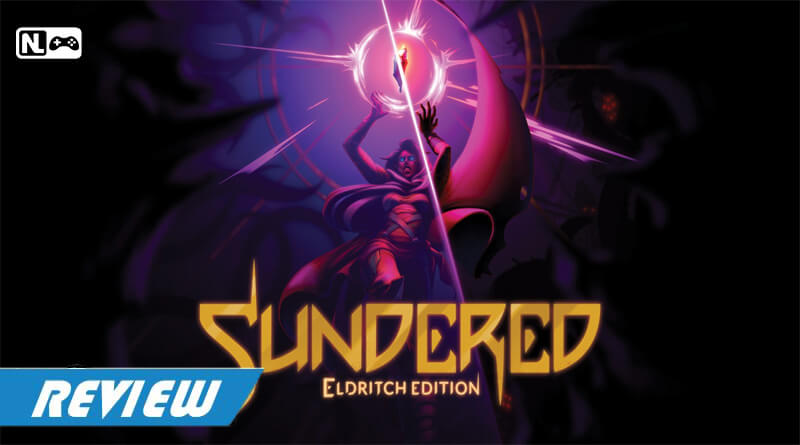 [Review] Sundered: Eldritch Edition
